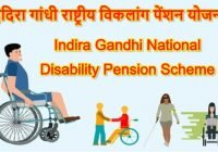 Indira Gandhi National Disability Pension Yojana